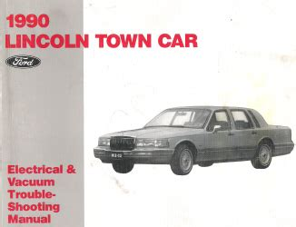 1992 lincoln town car factory electrical vacuum troubleshooting manual original ebay 1990 lincoln town car factory electrica and vacuum troubleshooting manual