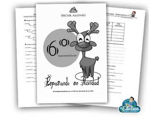 cuaderno matemticas 6 primaria 846801480x recursos primaria ejercicios de matem 225 ticas 6 186 primaria para repasar en navidad la eduteca