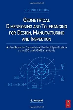 design for manufacturing handbook geometrical dimensioning and tolerancing for design