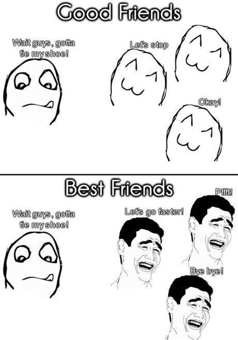 Funny Memes To Send To Friends - funny best friend memes