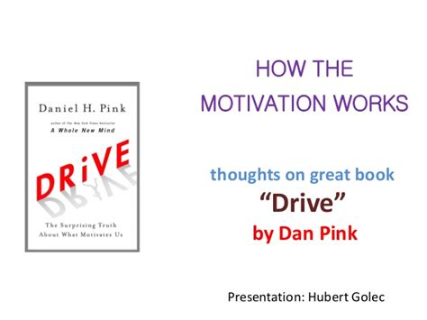Daniel Pink The Mfa Is The New Mba Pdf by Great Book About Motivation Quot Drive Quot By Dan Pink