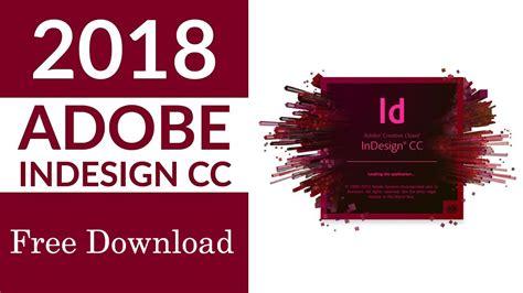 adobe indesign full version free download adobe indesign cc 2018 free download full version latest
