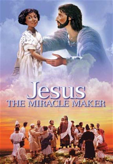 Jesus The Miracle Maker Jesus The Miracle Maker Dvd