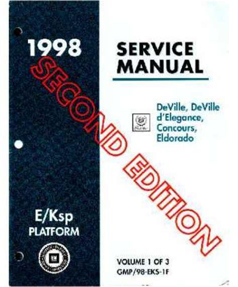 service manual 1998 cadillac eldorado service manal 1998 cadillac catera owners repair 1998 cadillac deville deville d elegance concours eldorado body chassis electrical service