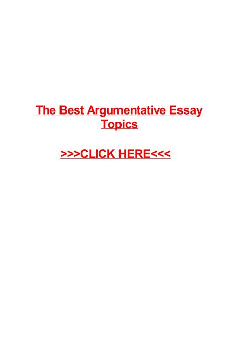 Best Argumentative Essay Topics by The Best Argumentative Essay Topics By May Pilon Issuu