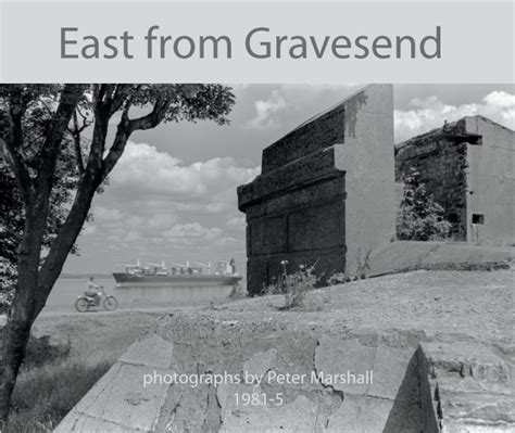 gravesend books east from gravesend by marshall arts photography