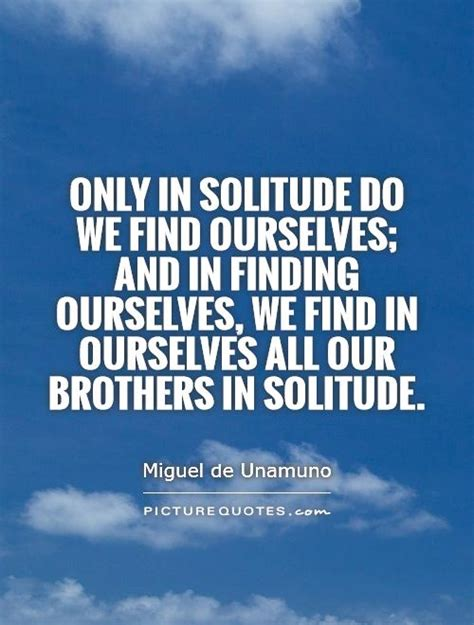how do i buy a house in solitude only in solitude do we find ourselves and in finding