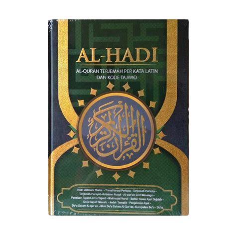 Al Hadi Alquran Terjemah Per Kata jual al hadi a4 al quran terjemah perkata dan kode