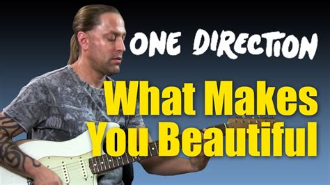What Makes You Beautiful By One Direction Guitar Chords | Www ...