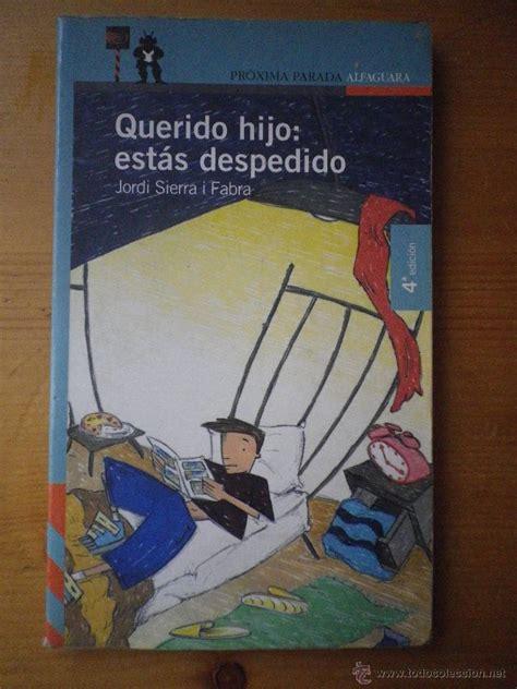 libro espaa estancada por libro querido hijo estas despedido por jordi si comprar en todocoleccion 48415790