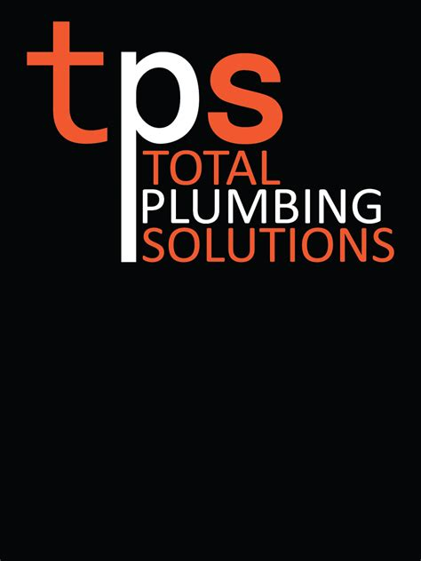 Total Plumbing Nj by Tps Total Plumbing Solutions