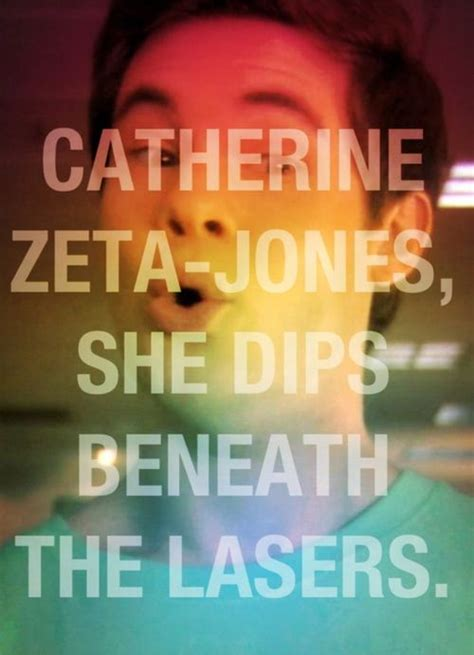 catherine zeta jones she dips beneath the lasers woah ohh oh this was my ringtone for a while no one got