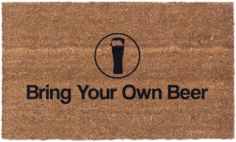 Bring Your Own by Vinyl Back Doormat Bring Your Own Coir Doormat