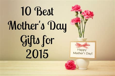 best mothers day gifts 10 best mother s day gifts for 2015 budget earth