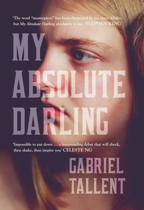my absolute darling 9782351781685 review my absolute darling gabriel tallent the reprobate