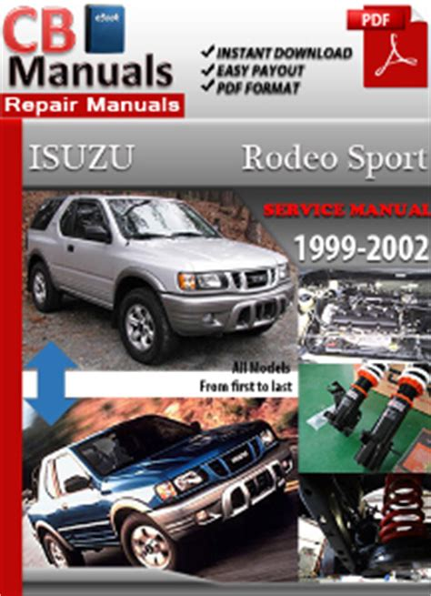 automotive service manuals 2002 isuzu rodeo sport electronic valve timing isuzu rodeo sport 1999 2002 service repair manual ebooks automotive
