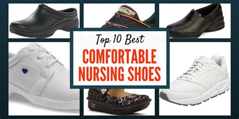 top 10 comfortable shoes top 10 best comfortable nursing shoes nursebuff