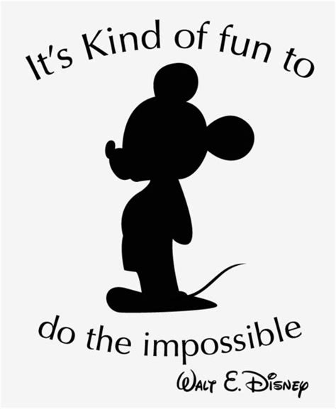 film it s impossible one of my favorite walt disney quotes inspiration and