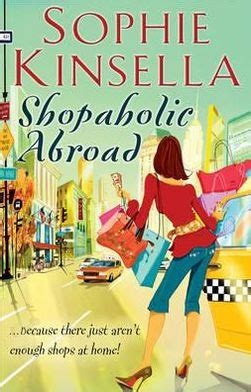 shopaholic abroad shopaholic series 2 by sophie kinsella paperback barnes noble 174