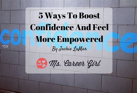 Feel Confidence 5 ways to boost confidence and feel more empowered