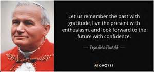 faith forward future moving past your disappointments delays and destructive thinking books top 25 quotes by pope paul ii of 514 a z quotes