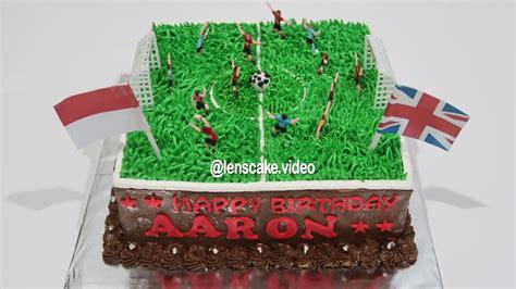 cara membuat kue ulang tahun es krim how to make birthday cake for kids football cara membuat