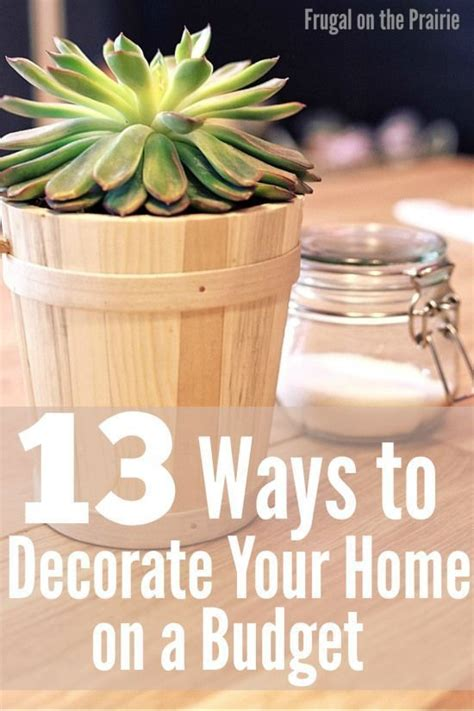 Decorate Your Home On A Budget 13 Ways To Decorate Your Home On A Budget Children S Budgeting And Decorating