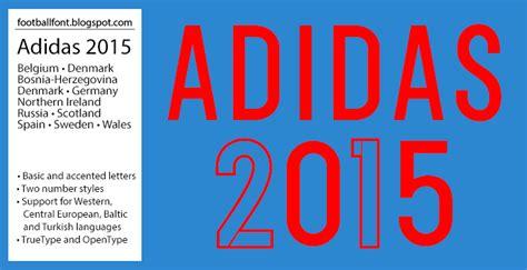 adidas font football fonts november 2015