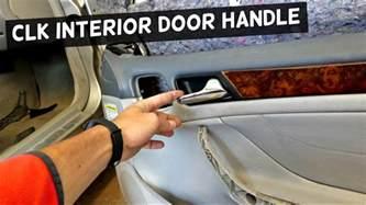 Bedroom Door Handle Removal Mercedes Clk W208 Interior Door Handle Removal Replacement