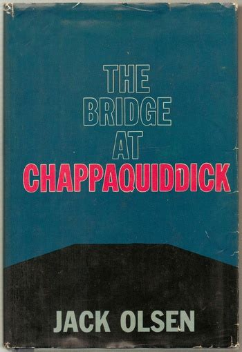 the bridge at chappaquiddick books quot the bridge at chappaquiddick quot by collectors