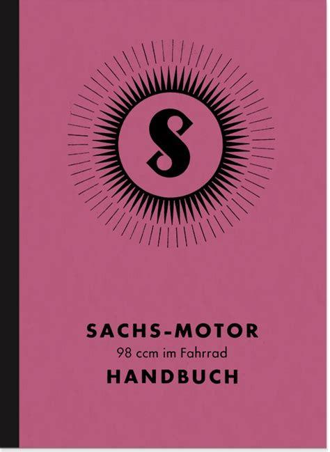 Sachs Motor Betriebsanleitung sachs 98 ccm nasenkolben 1936 bedienungsanleitung handbuch