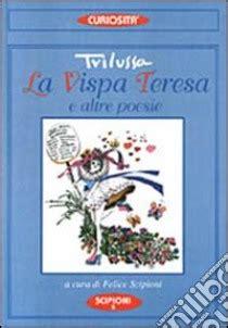 la vispa teresa trilussa testo la vispa teresa con antologia delle poesie di trilussa