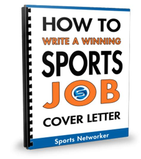 how to write a winning cover letter ultimate sports package v1 sports networker