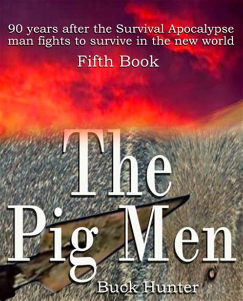 the pig book review survival apocalypse comsurvival