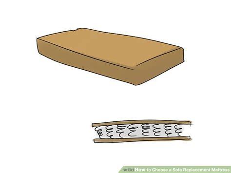 how to choose a sofa how to choose a sofa replacement mattress 6 steps with