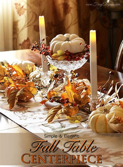 easy fall table centerpieces easy fall table centerpiece frugelegance