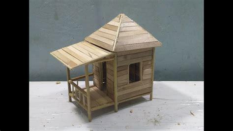 Membuat Rumah Stick Es Krim | cara membuat miniatur rumah pondok dari stik es krim quot diy