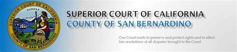 San Bernardino Superior Court Number Search San Bernardino Jury Web Application