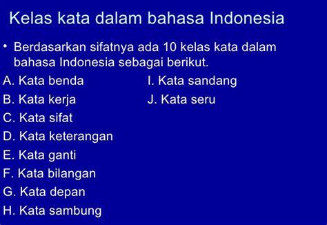 Inti Sari Kata Bhs Indonesia kelas kata dalam bahasa indonesia
