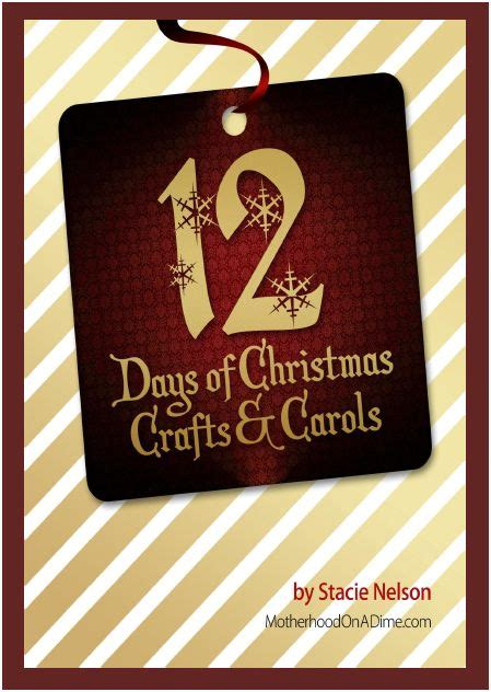 twelve days of christmas crafts free crafts carols ebook activities saving money home management