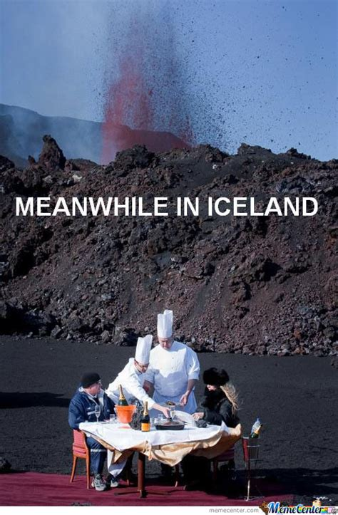 Iceland Meme - never say never scandinavia and the world