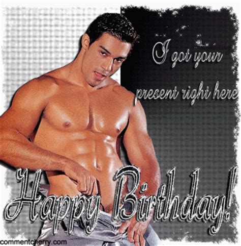 Sexy Birthday Memes - happy birthday sexy man