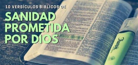 textos biblicos sanidad 10 vers 237 culos de promesas de sanidad