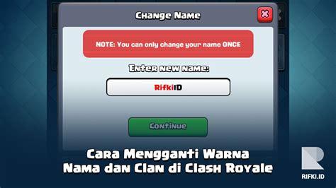 cara menggunakan xmodgame pada game clash royale cara mengganti warna nama dan clan di clash royale rifki id