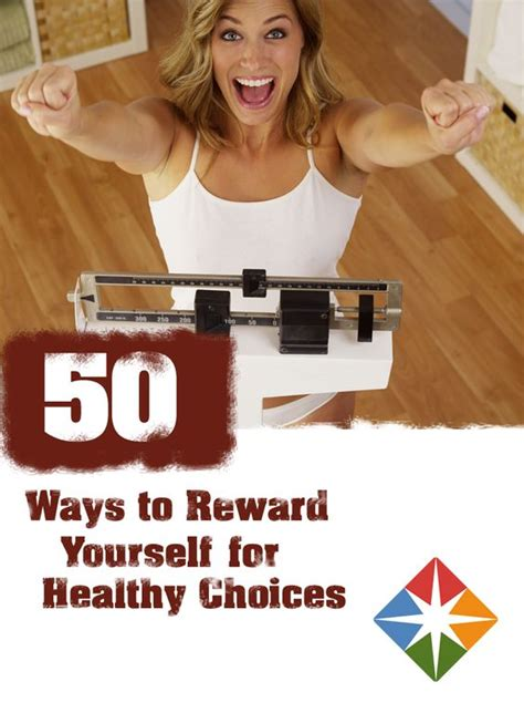 Ways To Reward Yourself For Weight Loss by 50 Non Food Rewards For Fitness And Weight Loss Healthy