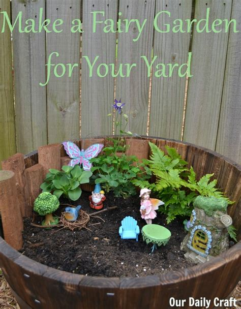 how to make a fairy garden for your yard our daily craft
