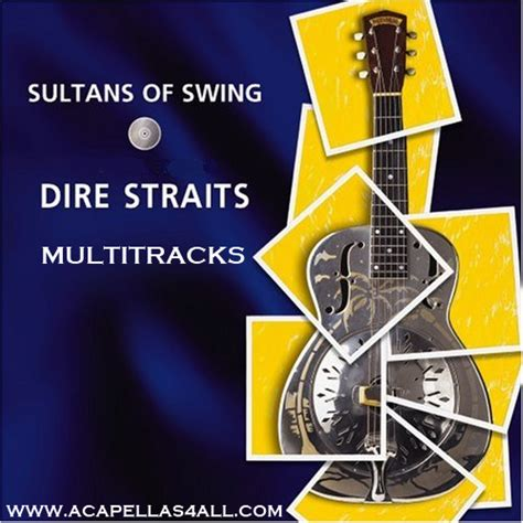 dire straits sultan of swing acapellas heaven dire straits sultans of swing