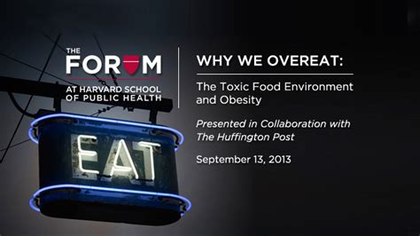 Why Do We Overeat by Why We Overeat The Forum At Harvard T H Chan School Of