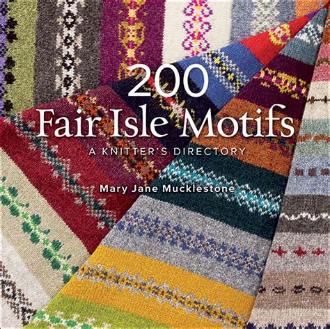 fair isle knitting motifs 200 fair isle motifs a knitter s directory from knitpicks