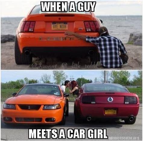 Car Girl Meme - when a guy meets a car girl